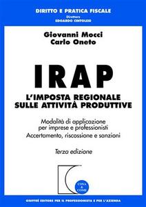 Libro Irap. L'imposta regionale sulle attività produttive Giovanni Mocci , Carlo Oneto