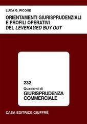 Orientamenti giurisprudenziali e profili operativi del leveraged buy out