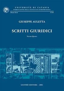 Libro Scritti giuridici. Vol. 4 Giuseppe Auletta
