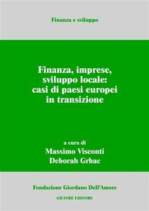 Libro Finanza, imprese, sviluppo locale: casi di paesi europei in transizione