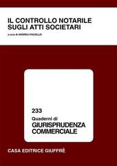 Il controllo notarile sugli atti societari