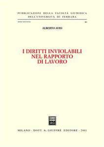 Libro I diritti inviolabili nel rapporto di lavoro Alberto Avio