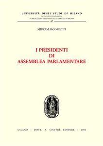 Libro I presidenti di assemblea parlamentare Miryam Iacometti