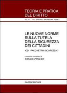 Libro Nuove norme sulla tutela della sicurezza dei cittadini. Con CD-ROM