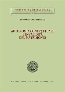 Libro Autonomia contrattuale e invalidità del matrimonio Enrico A. Emiliozzi
