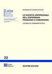 Le società unipersonali nell'esperienza francese e comunitaria. Un'analisi comparatistica
