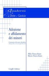 Adozione e affidamento dei minori. Commento alla nuova disciplina (L. 28 marzo 2001, n. 149 e DL 24 aprile 2001, n. 150)