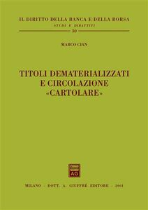 Libro Titoli dematerializzati e circolazione «cartolare» Marco Cian