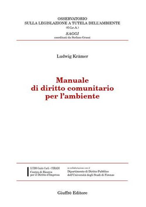 Manuale di diritto comunitario per l'ambiente