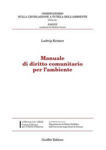 Libro Manuale di diritto comunitario per l'ambiente Ludwig Krämer