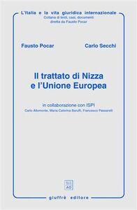 Foto Cover di Il trattato di Nizza e l'Unione Europea, Libro di Fausto Pocar,Carlo Secchi, edito da Giuffrè