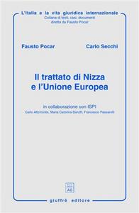 Libro Il trattato di Nizza e l'Unione Europea Fausto Pocar , Carlo Secchi