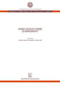 Foto Cover di Verso nuove forme di maternità, Libro di  edito da Giuffrè