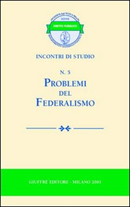 Libro Problemi del federalismo