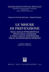 Le misure di prevenzione nella legge fondamentale, nelle leggi antimafia e nella legge antiviolenza