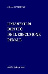 Lineamenti di diritto dell'esecuzione penale