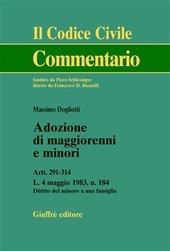 Adozione di maggiorenni e minori. Artt. 291-314. L. 4 maggio 1983, n.184. Diritto del minore a una famiglia