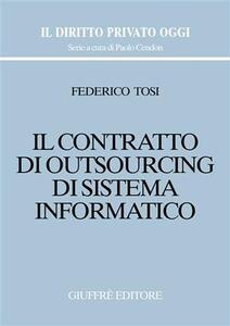 Il contratto di outsourcing di sistema informatico