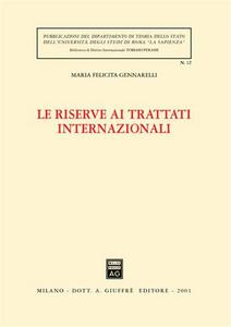 Libro Le riserve ai trattati internazionali M. Felicita Gennarelli