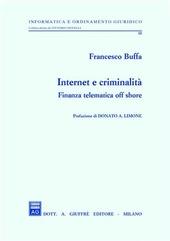 Internet e criminalità. Finanza telematica off shore