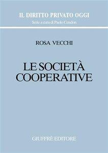 Libro Le società cooperative Rosa Vecchi