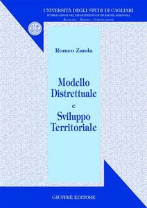 Libro Modello distrettuale e sviluppo territoriale Romeo Zanda