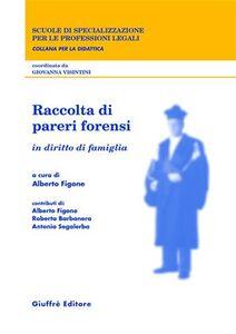 Foto Cover di Raccolta di pareri forensi. In diritto di famiglia, Libro di  edito da Giuffrè