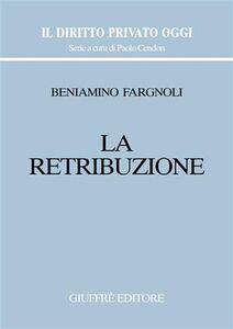 Libro La retribuzione Beniamino Fargnoli