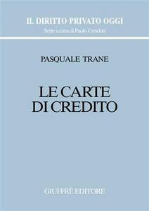 Libro Le carte di credito Pasquale Trane