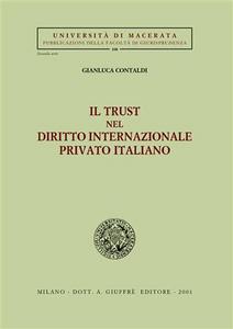 Libro Il trust nel diritto internazionale privato italiano Gianluca Contaldi