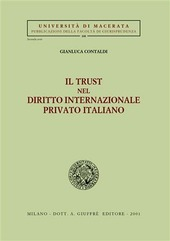 Il trust nel diritto internazionale privato italiano