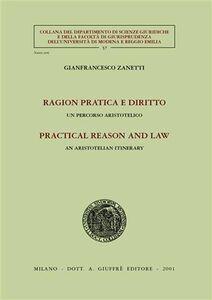 Libro Ragion pratica e diritto. Un percorso aristotelico Gianfrancesco Zanetti