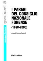 I pareri del Consiglio nazionale forense 1998-2000