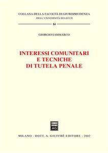 Libro Interessi comunitari e tecniche di tutela penale Giorgio Sammarco