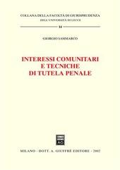 Interessi comunitari e tecniche di tutela penale