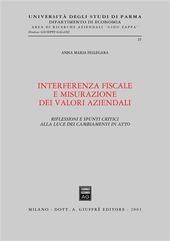Interferenza fiscale e misurazione dei valori aziendali. Riflessioni e spunti critici alla luce dei cambiamenti in atto