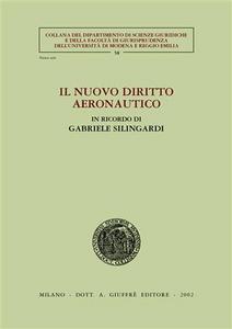 Libro Il nuovo diritto aeronautico. In ricordo di Gabriele Silingardi