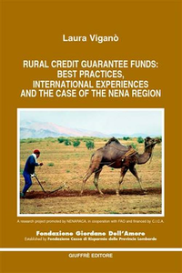Libro Rural credit guarantee funds: best practices, international experiences and the case of the Nena region Laura Viganò
