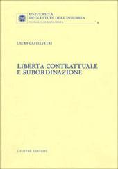 Libertà contrattuale e subordinazione