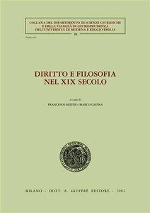 Libro Diritto e filosofia nel XIX secolo. Atti del Seminario di studi (Università di Modena, 24 marzo 2000)
