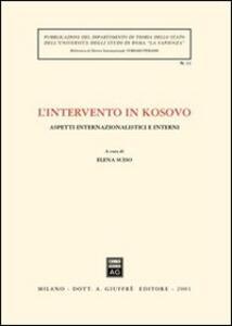 L' intervento in Kosovo. Aspetti internazionalistici e interni