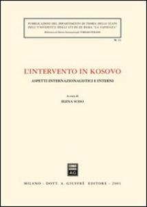 Libro L' intervento in Kosovo. Aspetti internazionalistici e interni