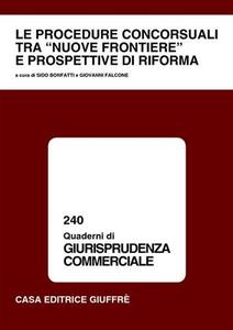 Libro Le procedure concorsuali tra «nuove frontiere» e prospettive di riforma
