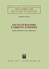 Giusnaturalismo e diritto europeo. Human rights e grundrechte