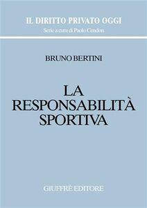 Libro La responsabilità sportiva Bruno Bertini