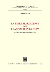 La liberalizzazione dei trasporti in Europa. Il caso del trasporto postale
