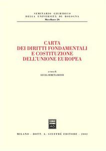 Libro Carta dei diritti fondamentali e costituzione dell'Unione Europea