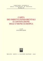 Carta dei diritti fondamentali e costituzione dell'Unione Europea