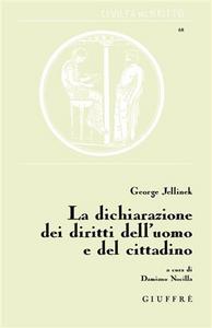 Libro La dichiarazione dei diritti dell'uomo e del cittadino Georg Jellinek