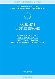 Libro Quaderni di studi europei (2001). Vol. 2: Europa e politica internazionale: nuovi orizzonti della diplomazia italiana.